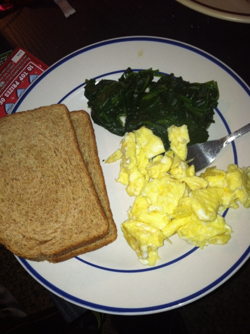 Day Three Breakfast: Eggs, toast, spinach